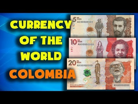 Currency Of The World - Colombia. Colombian Peso. Exchange Rates Colombia. Colombian Banknotes