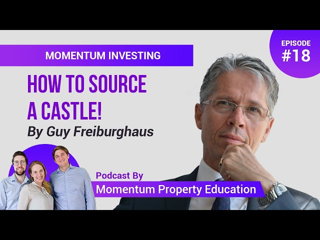 Want to buy a Castle? - Guy Freiburghaus