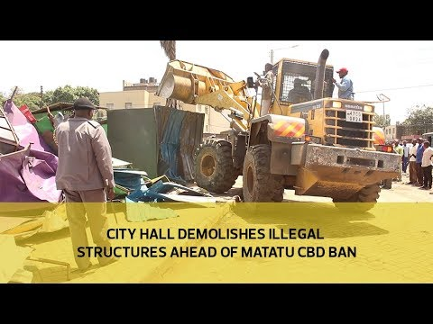 City Hall demolishes illegal structures ahead of matatu CBD ban