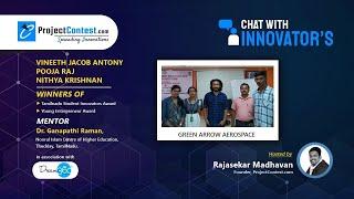 Chat With Innovators I Vineeth Jacob I Antony I Pooja Raj I Nithya Krishnan I TNSI Awardee