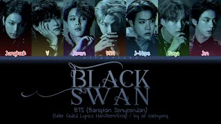 Download Mp3 Bts  방탄소년단  - Black Swan  Original Version   Color Coded Lyrics Han/rom/eng