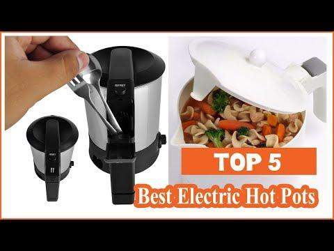 Top 5 Best Electric Hot Pots Reviews
