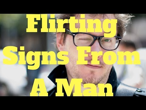 Flirting Signs From A Man