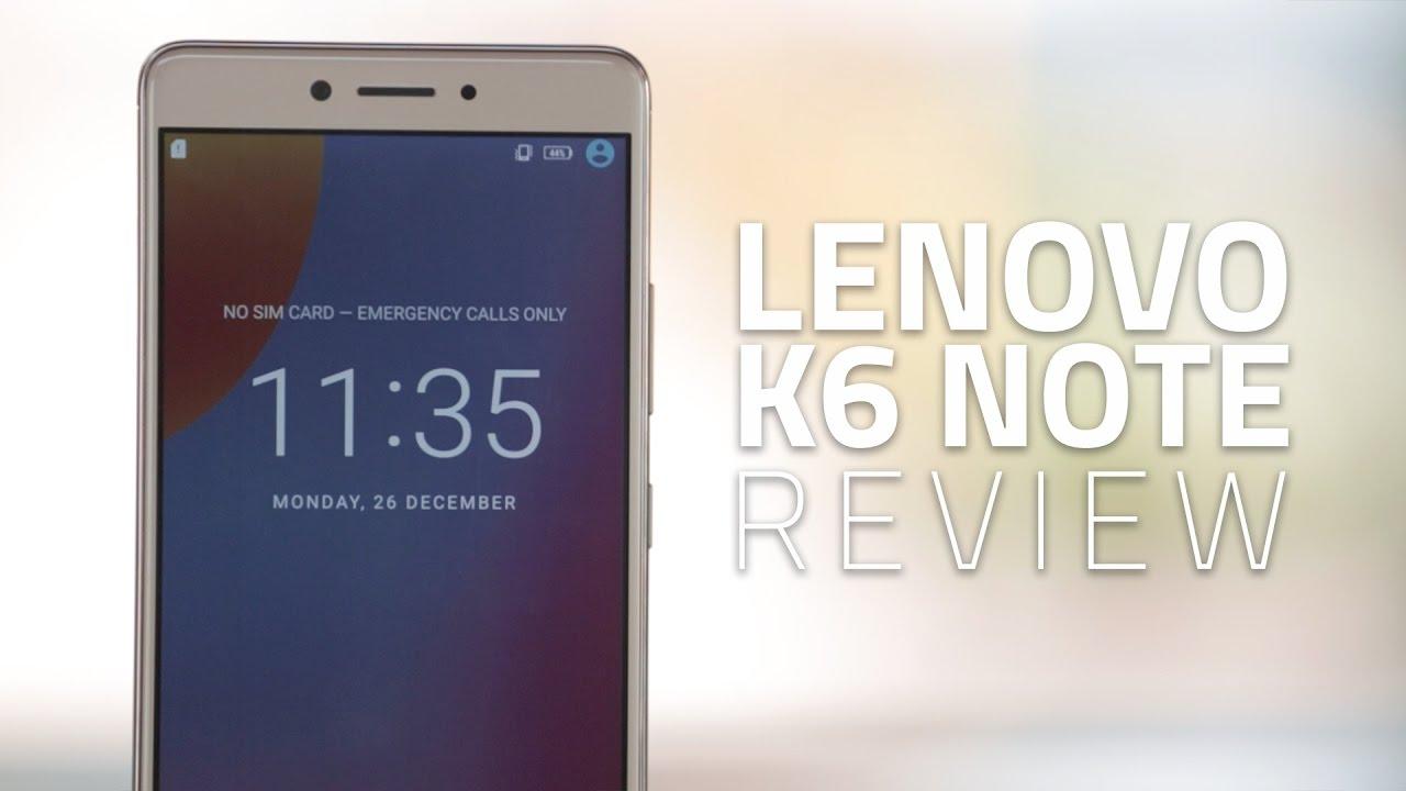 Lenovo K6 Note Review | NDTV Gadgets360 com