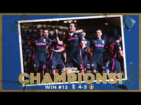 Champions! | Extended highlights | Win #15 Birmingham City 4-5 Leeds United