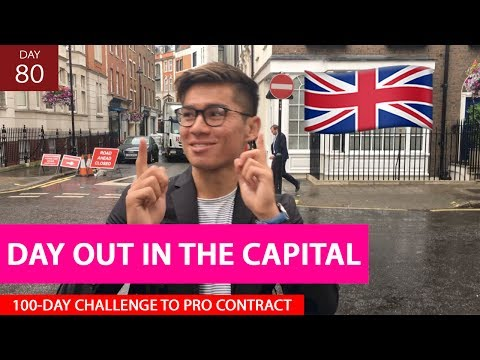 London Hustle | Day 80