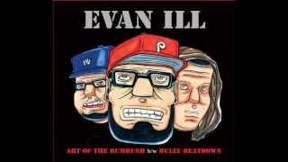Evan ill - Art of The Bumrush