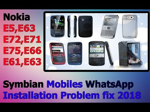 WhatsApp Installation On Symbian Fix 2018 (Nokia E5,E62,E63, E71)