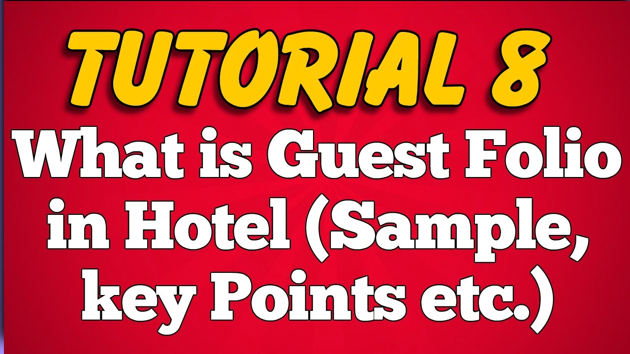 What Is Guest Folio In Hotel Or Restaurant: Sample, Definition, Key Points  (Tutorial 8)   YouTube