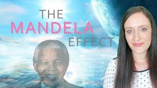 The MANDELA EFFECT. Really? Yes! What's Causing It? Are They Changing The Timeline?