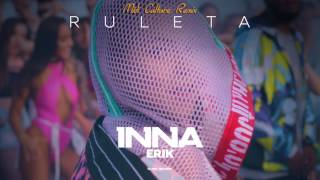 INNA Ruleta Feat Erik Midi Culture Remix