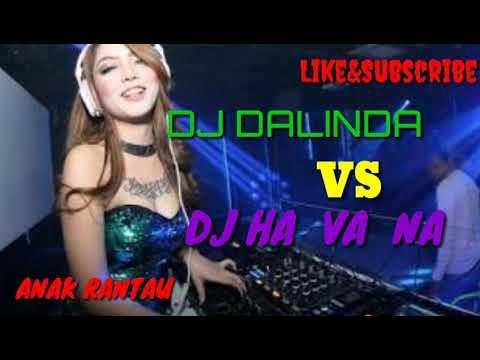 DJ DALINDA VS DJ SODA HAVANA BREAKBEAT BASS NYA BIKIN LEMES BROO....