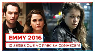 EMMY 2016 | 10 séries que vc PRECISA conhecer!
