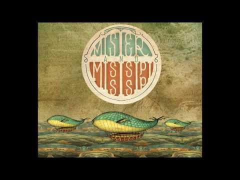 Mister & Mississippi - 2013 Debut Album (Full)