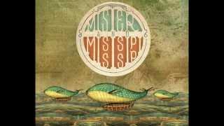 Mister & Mississippi - 2013 Debut Album (Full)