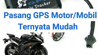 Cara Pasang GPS Mobil/Gps motor  Gps tracker tk110