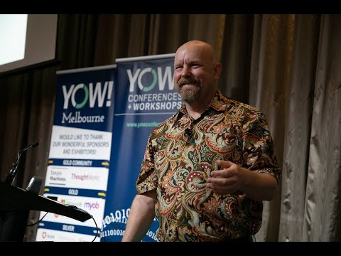YOW! Conference 2018 - Kent Beck - 3x  Explore, Expand, Extract