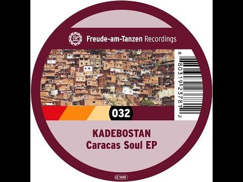 Kadebostan - Caracas Soul EP (Freude am Tanzen) [Full Album - FAT 032]
