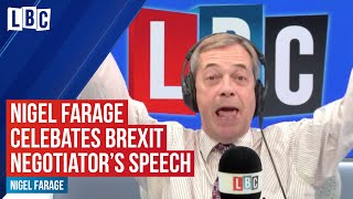 "Nigel Farage does not hold back praising Brexit negotiator for ""getting the upper hand"""