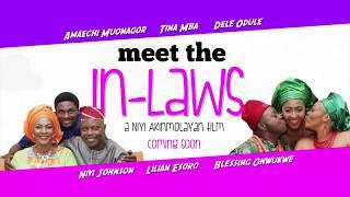 Meet The In-laws   Trailer   EbonyLife TV