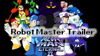 Mega Man Eternal II Robot Master Trailer