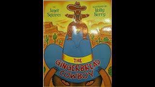 The Gingerbread Cowboy (Read Aloud)