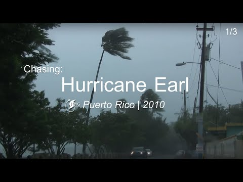 Hurricane  Earl: Puerto Rico, 30 Aug 2010 - PART I