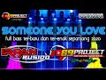 Dj Someone You Love Terbaru By Dj Irpan Bushido  Project Ft d Chanel  Mp3 - Mp4 Download