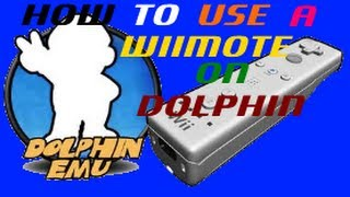 How To Use A WiiMote On Dolphin Emulator