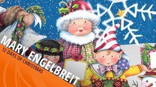 Mary Engelbreit | 12 Days of Christmas Thumbnail