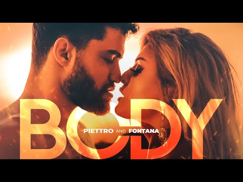 PIETTRO and FONTANA - Body (Official Music Video)