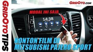 Cara Menonton Film Di Mitsubishi Pajero Sport Dakar | How To | GridOto Tips