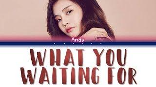 R.Tee x Anda - What You Waiting For (뭘 기다리고 있어) (Indo/Rom/Han/가사 Color Coded Lyrics)    Baeyou