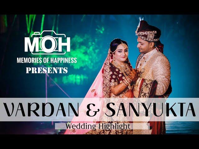 WEDDING HIGHLIGHT 2020 | VARDAN & SANYUKTA | MOH -MEMORIES OF HAPPINESS | PATNA | KOLKATA | DELHI