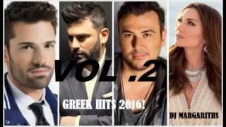 ►Greek Hits 2016 Mix-by Dj margariti Vol.2◄