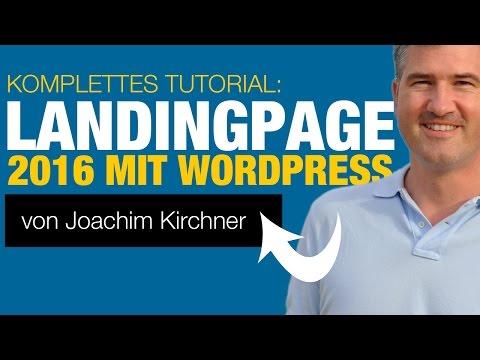 Landingpage mit WordPress 2016 GRATIS – Komplettes Tutorial!