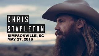 Chris Stapleton Live Simpsonville, SC 5/27/16
