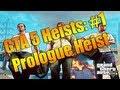 Prologue Bank Take Heist #1 | Grand Theft Auto 5