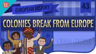 Decolonization: Crash Course European History #43