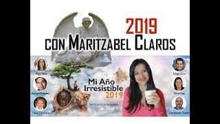 AÑO IRRESISTIBLE 2019 CON MARITZABEL CLAROS FERRER