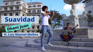 Suavidad - Dhani Juan ft. Luis Manuel Molina | ZuDhan Productions YouTube Videos