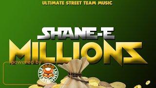 Shane E  - Millions [Kill Count Riddim] December 2017