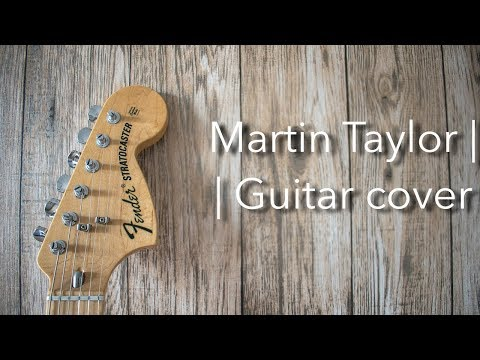 Martin Taylor - Film 98 Theme - Guitar Cover