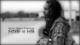 "ERROL STARR FRANCIS - ""ONE OF US"""