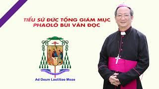 Tiểu sử Đức Tổng Giám mục Phaolô Bùi Văn Đọc