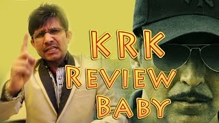 Baby Review by KRK | KRK Live | Bollywood