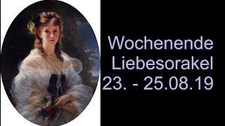 Wochenende Liebesorakel 23.08.   25.08.2019