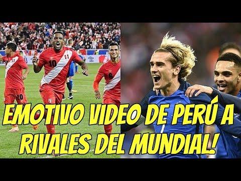 Federación Peruana de fútbol envía video conmovedor a Francia Dinamarca y Australia