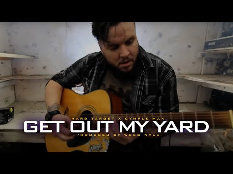 Hard Target - Get Out My Yard (Official Music Video)