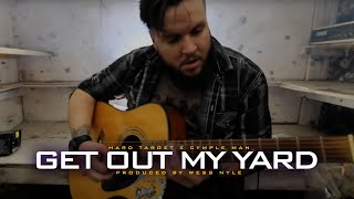 Смотреть клип Cymple Man Ft. Hard Target - Get Out My Yard